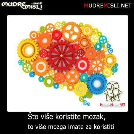 Što više koristite mozak, to više imate mozga za koristit.
